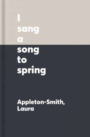 I sang a song to spring