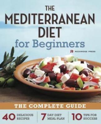 The Mediterranean diet for beginners.