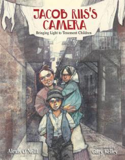 Jacob Riis's camera : bringing light to tenement children