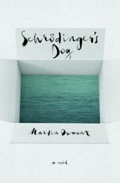 Schrodinger's Dog : a Novel.