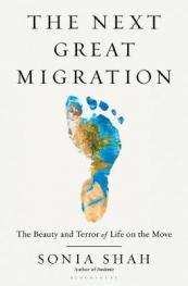 Next great migration:  the beauty and terror of life on the move