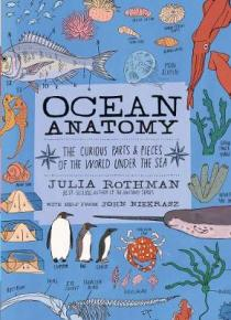 Ocean anatomy : the curious parts & pieces of the world under the sea