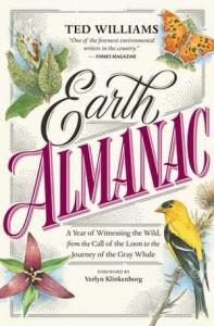 Earth almanac : [a year of witnessing the wild, from the call of the loon to the journey of the gray whale]