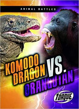 Komodo dragon vs. orangutan