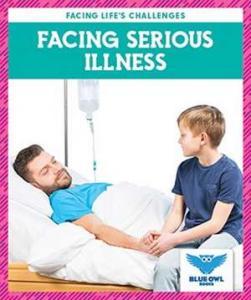 Facing serious illness