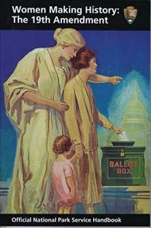 Women making history : the 19th Amendment.