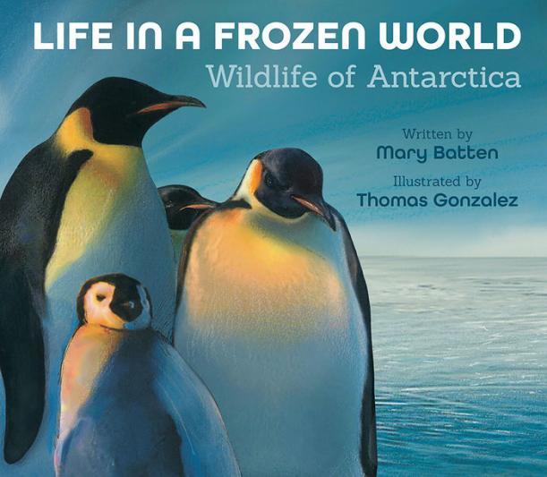 Life in a frozen world : wildlife of Antarctica