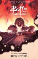 Buffy the Vampire Slayer. Volume four, Frenemies. Ring of fire