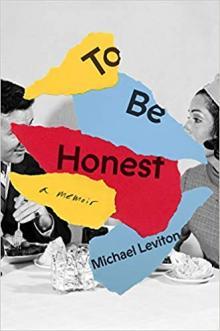 To be honest : a memoir