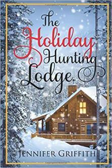The holiday hunting lodge: Christmas House romances series: bk. 3