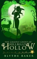 The ghastly ghost of hillbilly hollow