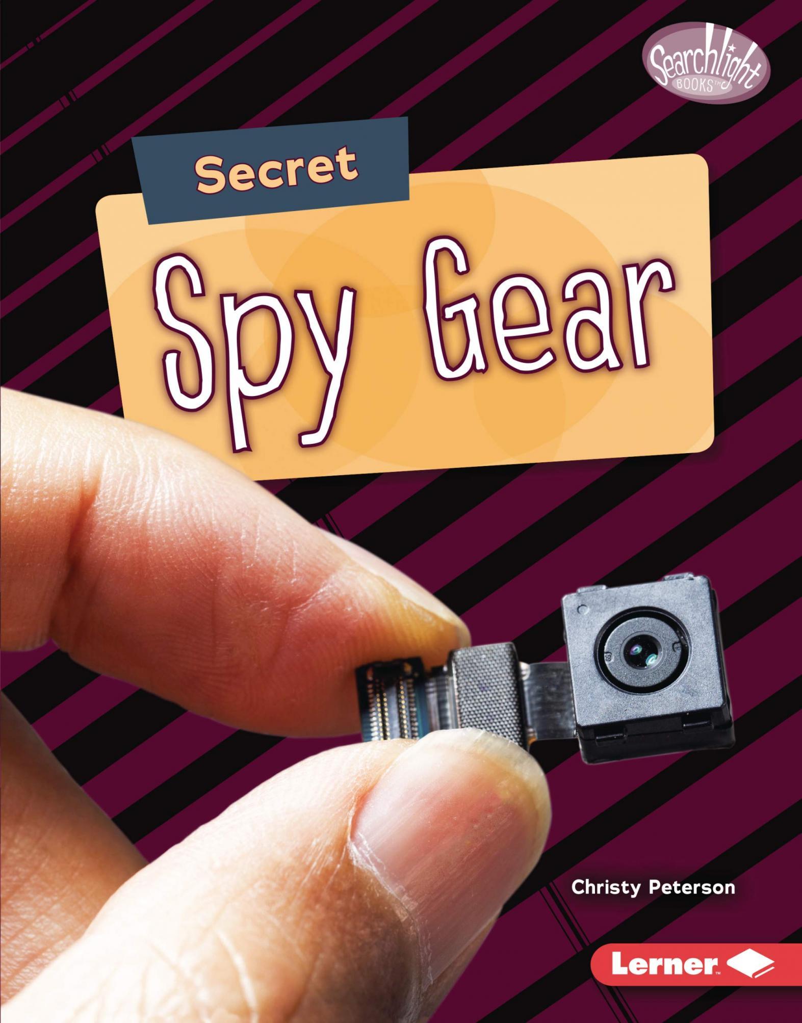 Secret spy gear