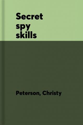 Secret spy skills