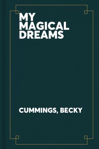 My magical dreams