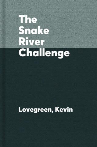 The Snake River challenge