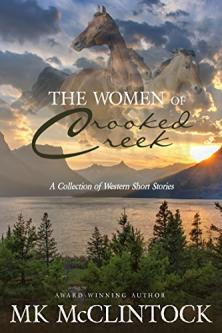 The women of Crooked Creek : a collection of four short works of fiction
