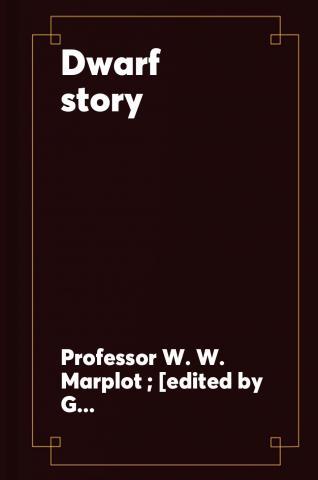 Dwarf story