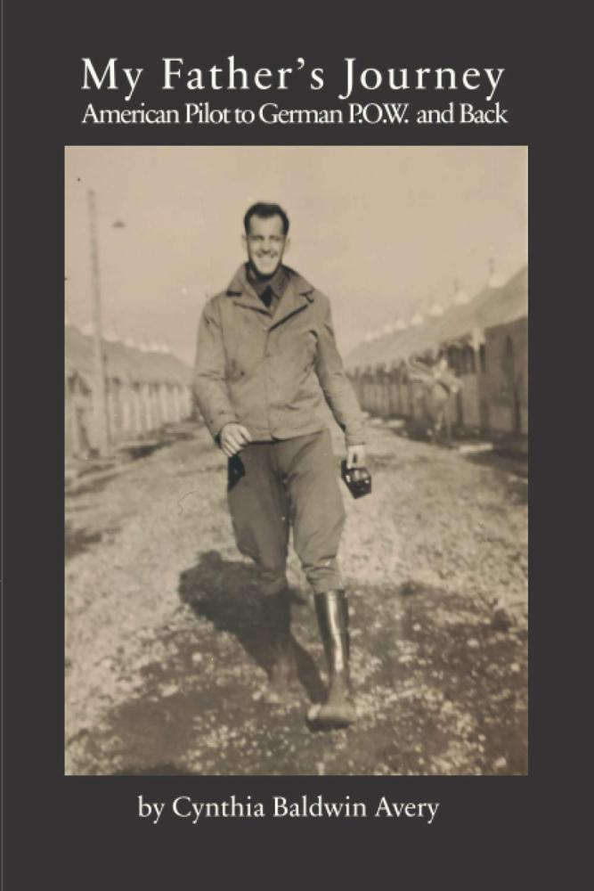 My father's journey: American pilot to German P.O.W. and back