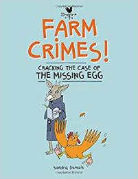 Farm crimes! Cracking the case of the missing egg
