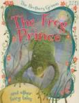 The frog prince and other fairy tales