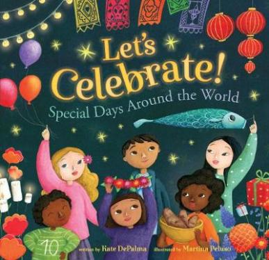 Let's celebrate! : special days around the world