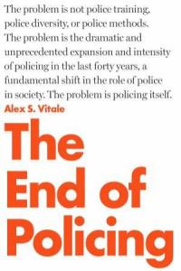The end of policing [Book Group Kit]
