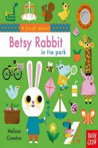 Book about Betsy Rabbit in the park