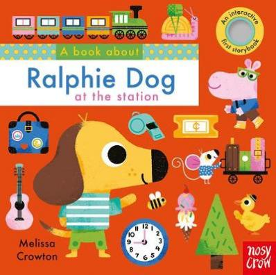 A book about Ralphie Dog at the station : an interactive first storybook