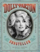 Dolly Parton : songteller, my life in lyrics