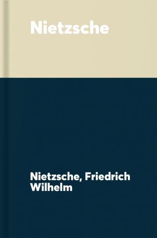 Nietzsche : thus spake Zarathustra ; ecce homo ; beyond good and evil