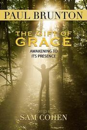 The gift of grace : awakening to its presence