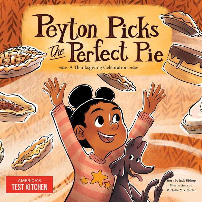 Peyton picks the perfect pie : a Thanksgiving celebration