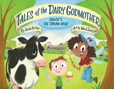 Tales of the Dairy Godmother : Chuck's ice cream wish