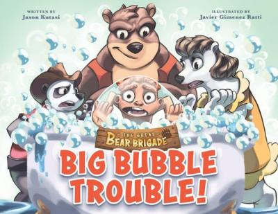 Big bubble trouble! (The great bear brigade)