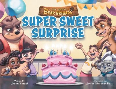 Super sweet surprise (The great bear brigade)