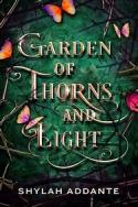 Garden of thorns and light