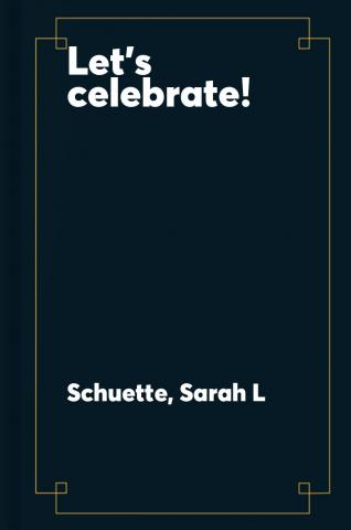 Let's celebrate! : a can-you-find-it book