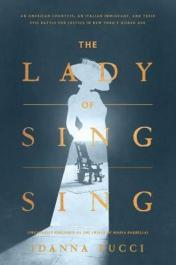 The lady of Sing Sing : an American countess, an Italian immigrant, and their epic battle for justice in New York's Gilded Age