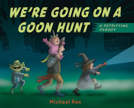 We're going on a goon hunt : a petrifying parody