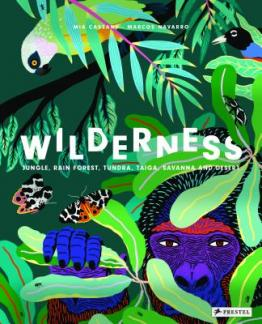 Wilderness : Earth's amazing habitats