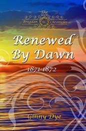 Renewed by dawn : 1871-1872