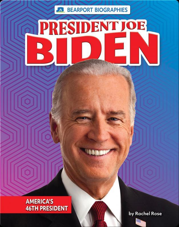 President Joe Biden : America's 46th president