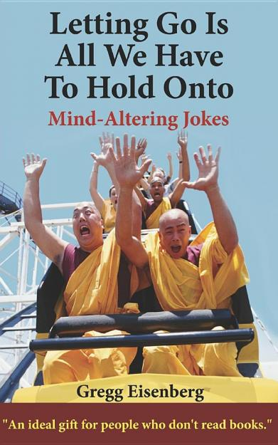 Letting go is all we have to hold onto : a global philosophical adventure
